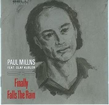 Image for Finally Falls the Rain by Paul Millns (1996-09-28)