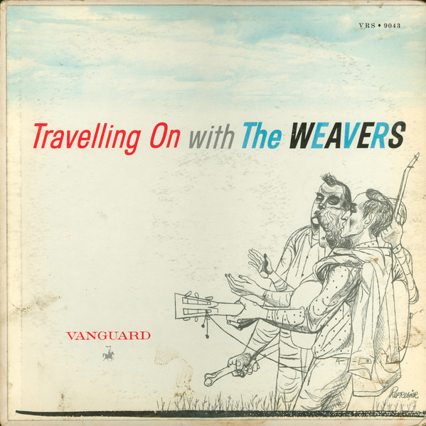 Image for Travelling on with the Weavers