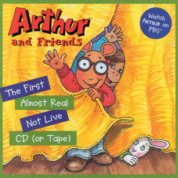 Image for Arthur And Friends: The First Almost Real Not Live CD