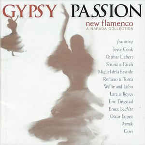 Image for Gypsy Passion: New Flamenco (Narada Collection Series)