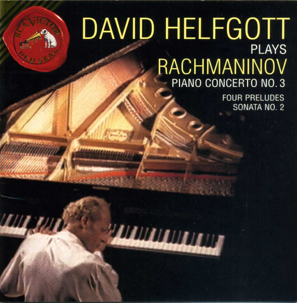 Image for David Helfgott Plays Rachmaninov: Piano Concerto No. 3; Four Preludes; Sonata No. 2