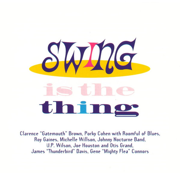 Image for Swing Is the Thing