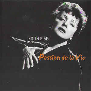 Image for EDITH PIAF: Passion de la Vie