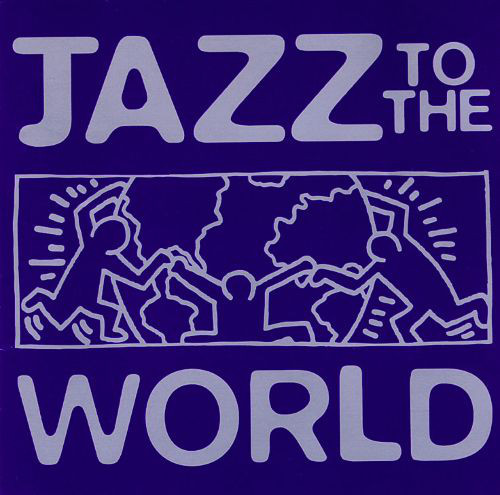 Image for Jazz to the World