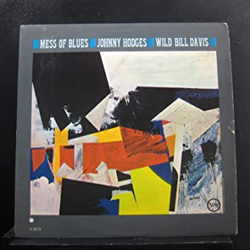 Image for Johnny Hodges / Wild Bill Davis - Mess Of Blues - Lp Vinyl Record