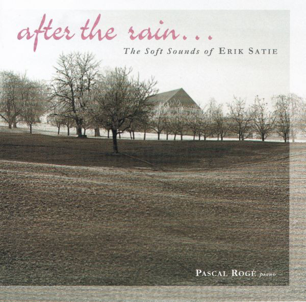 Image for After the Rain...The Soft Sounds of Erik Satie