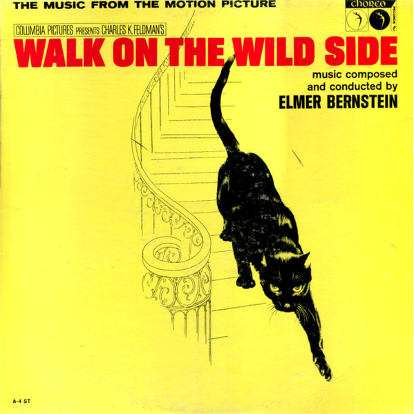 Image for Rare - Walk On The Wild Side - Near Mint Soundtrack Stereo Lp - Music Composed & Conducted By Elmer Bernstein - Choreo Records 1962