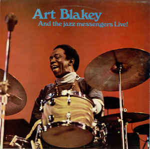 Image for Art Blakey and the Jazz Messengers - Live