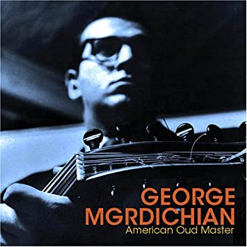 Image for George Mgrdichian: American Oud Master