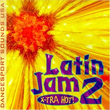 Image for Danceport Sounds USA Presents: Latin Jam 2: X-Tra Hot!