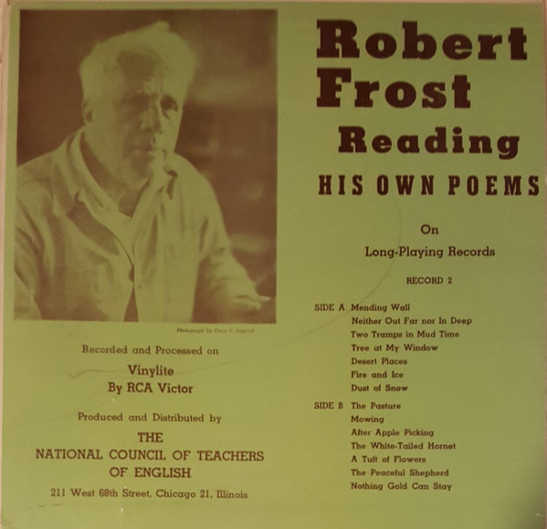 Image for Robert Frost Reading His Own Poems On long playing records, RECORD 2 ~ 1949 (10')