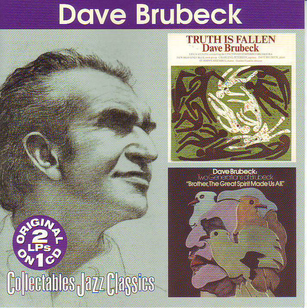 Image for Truth Is Fallen / Two Generations of Brubeck