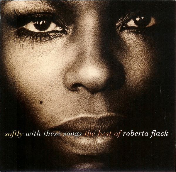 Image for Softly With These Songs: The Best of Roberta Flack