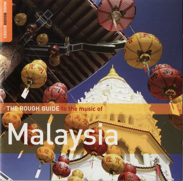 Image for Rough Guide To The Music Of Malaysia
