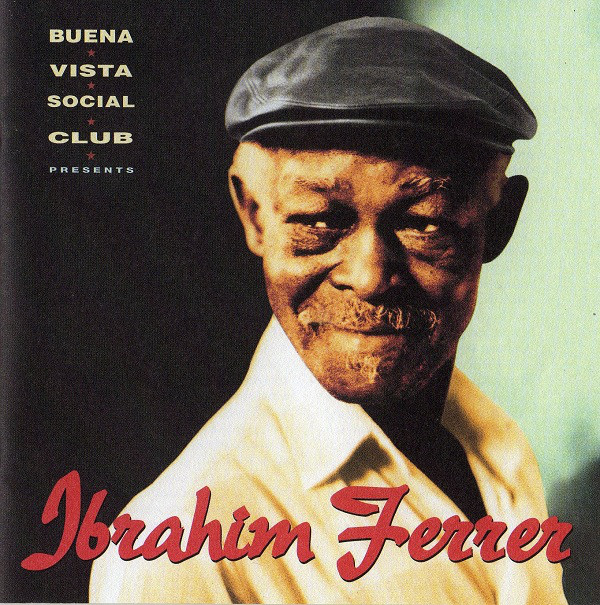 Image for Buena Vista Social Club Presents Ibrahim Ferrer