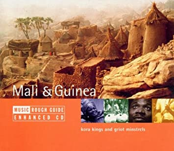 Image for The Rough Guide to the Music of Mali and Guinea: Kora Kings and Griot Minstrels