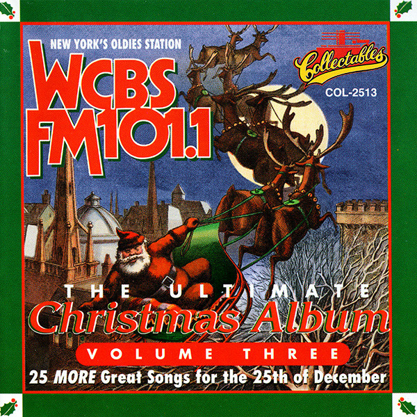 Image for The Ultimate Christmas Album, Vol. 3: WCBS FM 101.1
