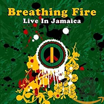 Image for Breathing Fire: Live In Jamaica