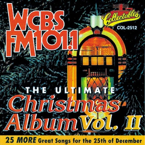 Image for WCBS-FM 101.1 - The Ultimate Christmas Album, Vol.II