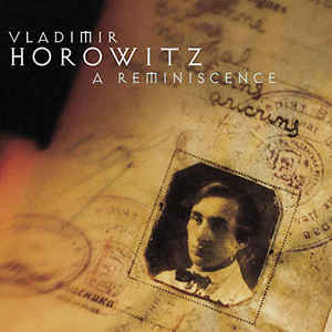 Image for Vladimir Horowitz: A Reminiscence