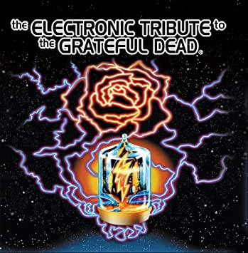 Image for The Electronic Tribute to The Grateful Dead