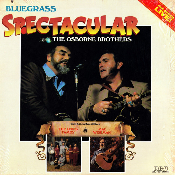 Image for Bluegrass Spectacular featuring the Osborne Brothers and Mac Wiseman