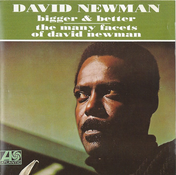Image for Bigger & Better/ the many facets of david newman