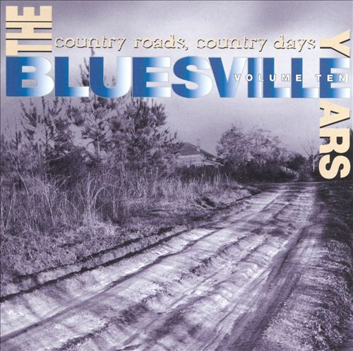 Image for Bluesville Years 10: Country Roads