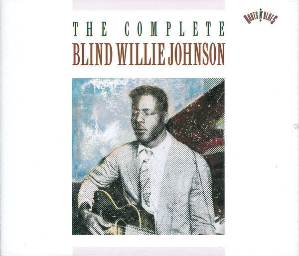 Image for Complete Recordings of Blind Willie Johnson