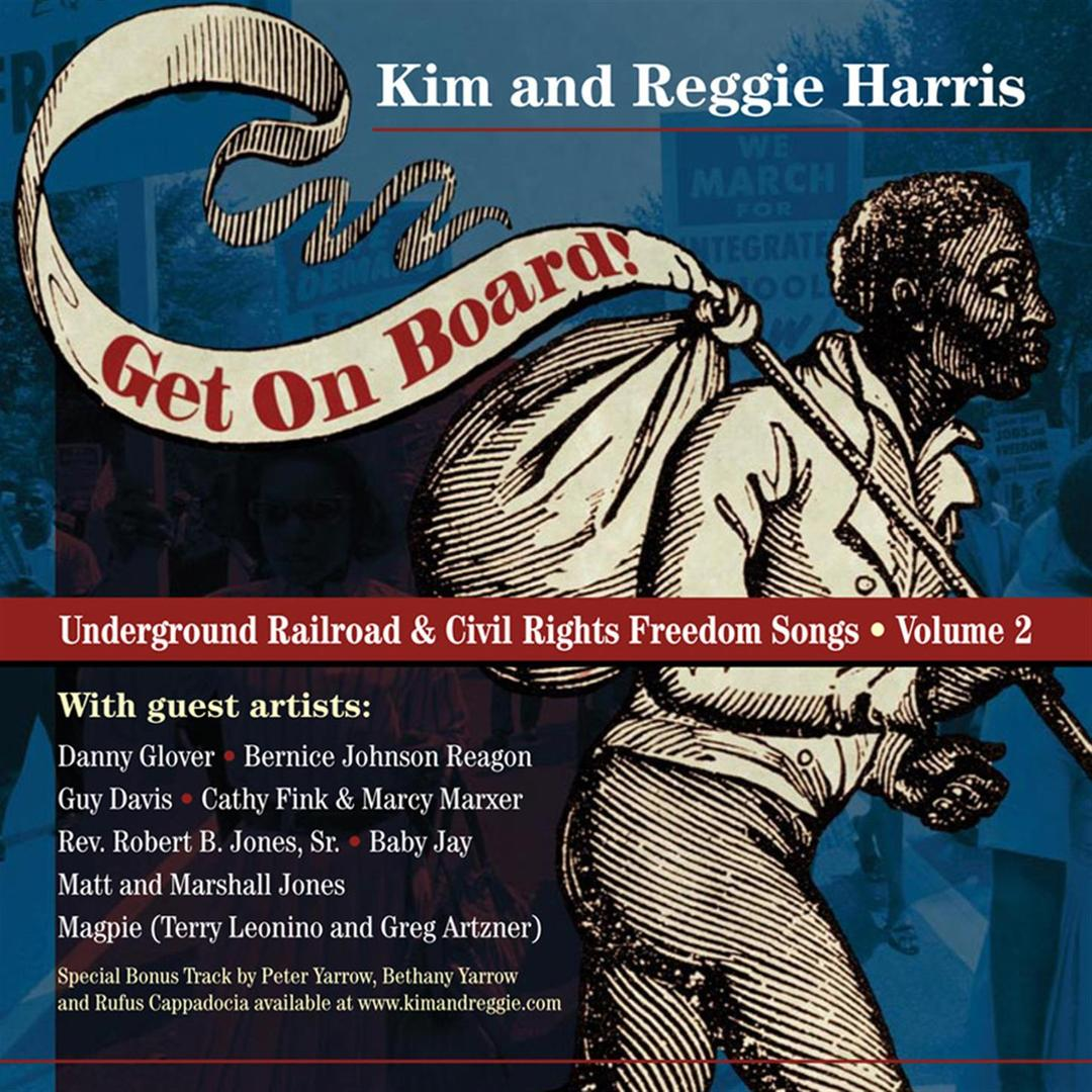 Image for Get on Board! Underground Railroad & Civil Rights Freedom Songs, Vol. 2