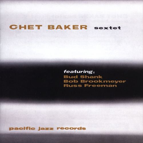 Image for Chet Baker Sextet