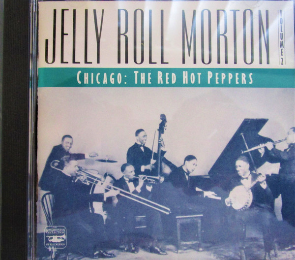Image for Jelly Roll Morton, Vol. 2: Chicago- The Red Hot Peppers