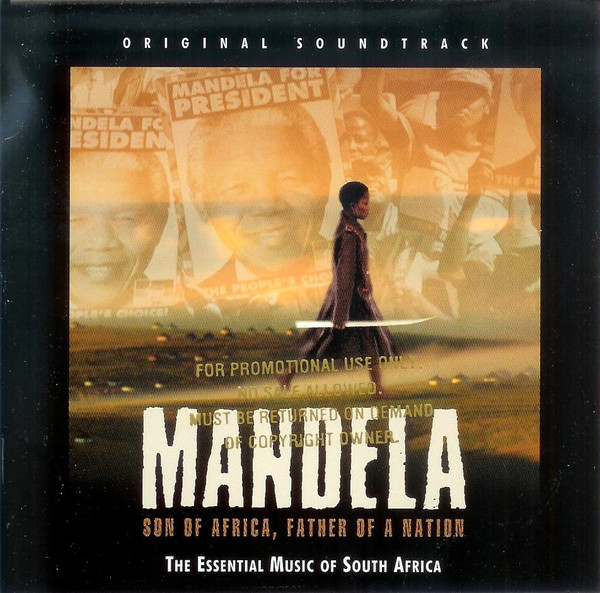 Image for Mandela: Son Of Africa, Father Of A Nation - Original Soundtrack